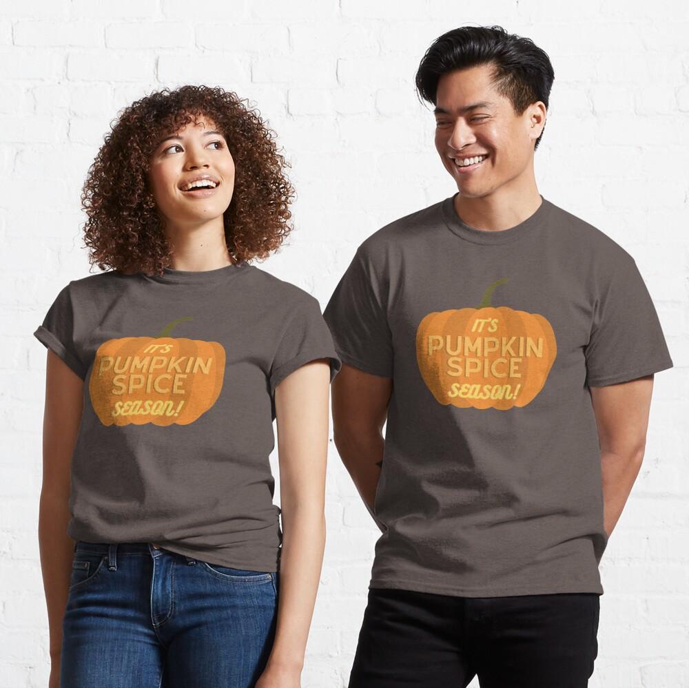 It's Pumpkin Spice Season Classic T-Shirt