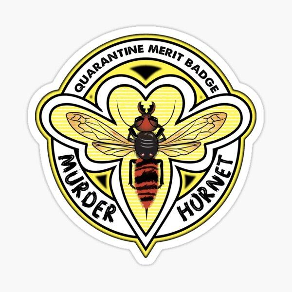 2020 Quarantine Merit Badge: Murder Hornet Sticker