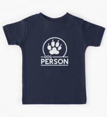 Dog Person Kinder T-Shirt