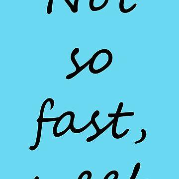 Not So Fast, Weeb!  by skettiyeti