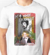 Mommie Dearest. Faye Dunaway. Joan Crawford. Unisex T-Shirt