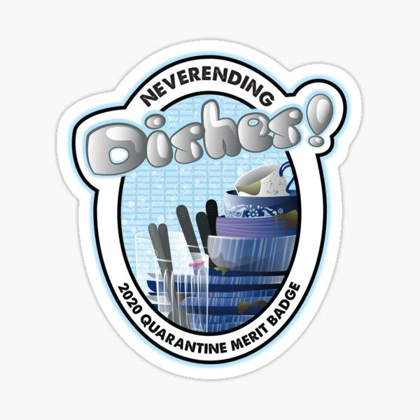 2020 Quarantine Merit Badge: Neverending Dishes Sticker