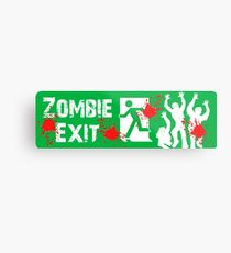 ZOMBIE EXIT SIGN by Zombie Ghetto Metal Print
