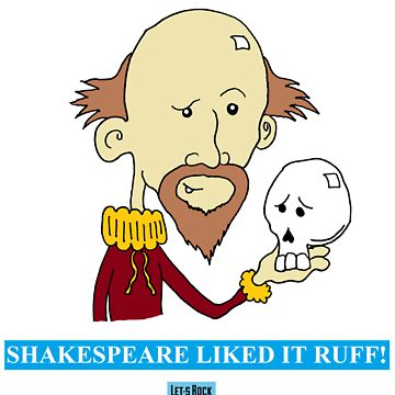 Shakespeare Liked It Ruff! Let's Rock Randy Writers Range by letsrock