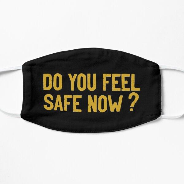 Vous sentez-vous en sécurité maintenant? Masque sans plis