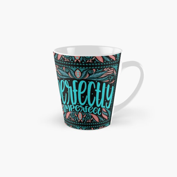 Perfectly Imperfect Tall Mug