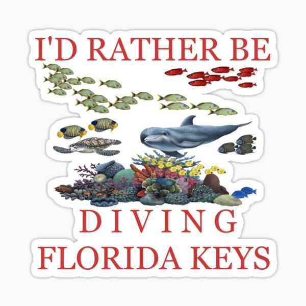 I'd Rather Be Diving The Florida Keys Sticker