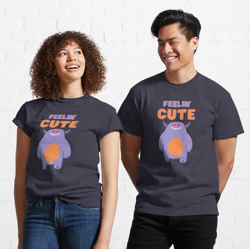Feelin' Cute Purple Monster Classic T-Shirt
