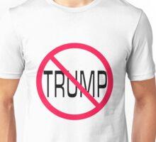 Trump not for president Unisex T-Shirt