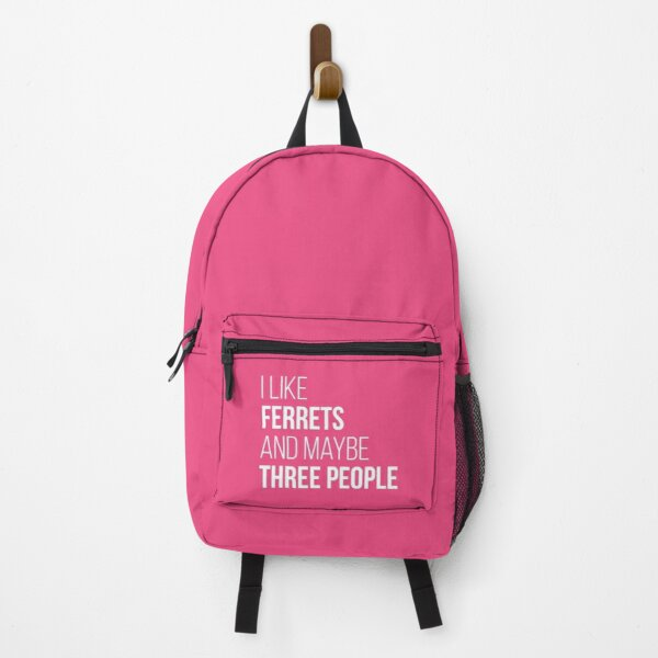 I Like Ferrets And Maybe Three People for Women Backpack