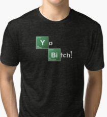 Breaking Bad Yo Bitch! Tri-blend T-Shirt