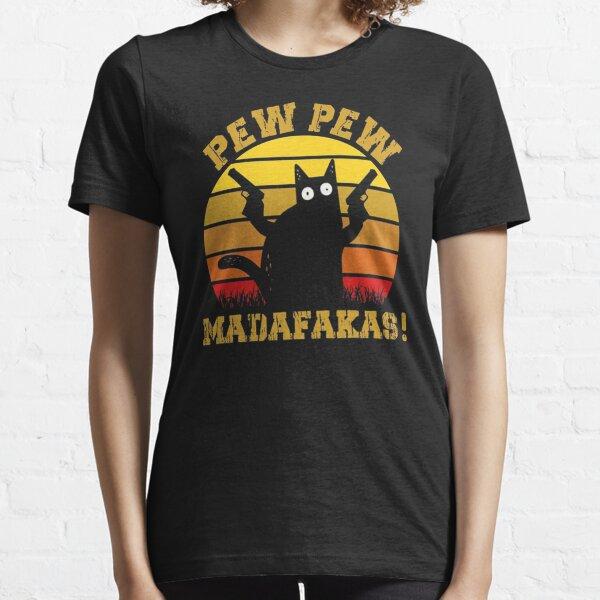 Pew Pew Madafakas Essential T-Shirt