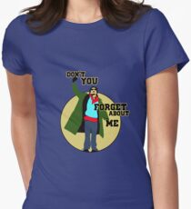 Don't you (forget about me) T-Shirt