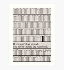 Have you found the right book?  Art Print