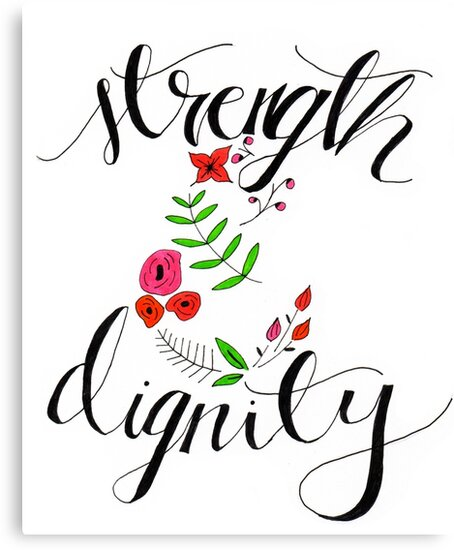 Strength and Dignity by Emily Hoehenrieder