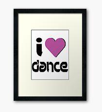 I Love Dance Music Framed Print
