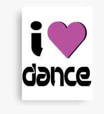 I Love Dance Music Canvas Print