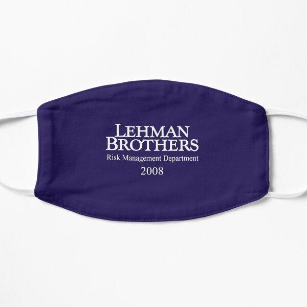 Lehman Brothers Risk Management Department 2008 Financial Crisis Shirt Flat Mask