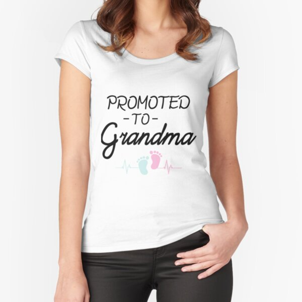 Promoted to Grandma New Grandma Future Grandma First Time Grandma Funny Grandmother Baby Announcement Gift Idea Fitted Scoop T-Shirt