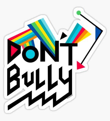 Don't Bully Sticker