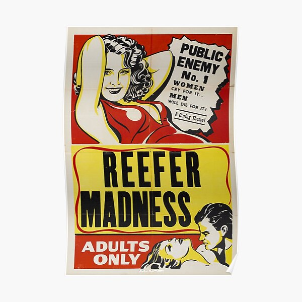 Reefer Madness Vintage Movie Poster!! 1936 ‧ Drama/Exploitation of the Evils of Marijuana Poster