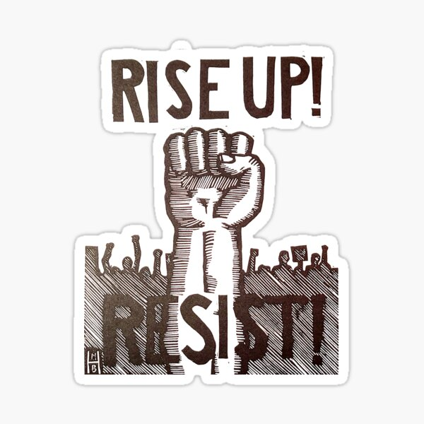 Rise Up and Resist! Sticker