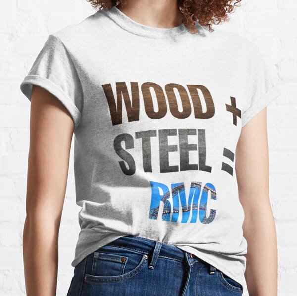 """Rocky mountain construction  """"Wood+steel=RMC"""" Classic T-Shirt"""