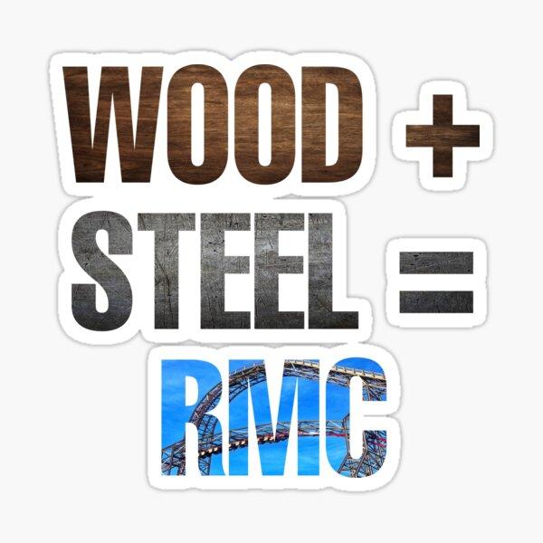 "Rocky mountain construction  ""Wood+steel=RMC"" Sticker"