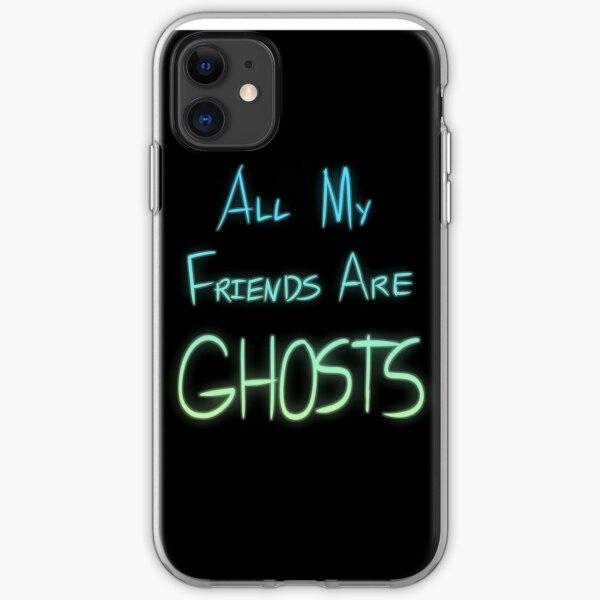 All My Friends are Ghosts iPhone Soft Case