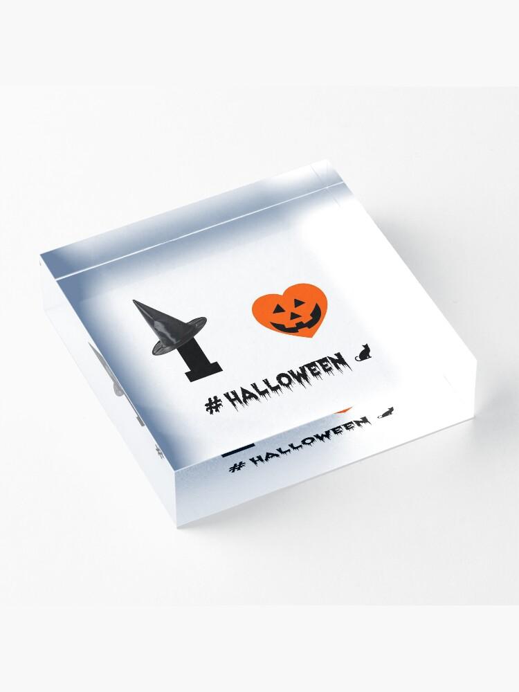 Alternate view of I Love Halloween Acrylic Block