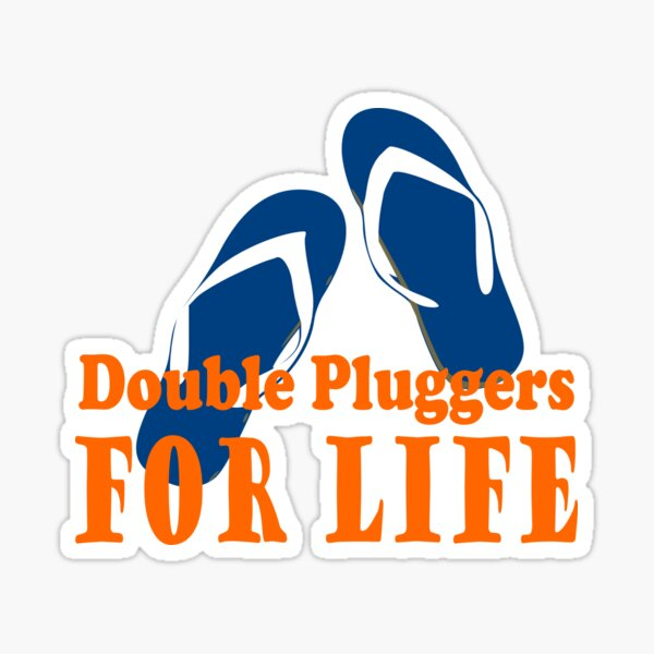 Double Pluggers for Life. Thongs. Aussie Slang Sticker