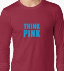 Think pink (but in blue) Long Sleeve T-Shirt