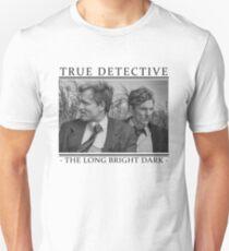 True Detective - 'The Long Bright Dark' Unisex T-Shirt