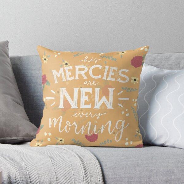 New Morning Mercies Throw Pillow
