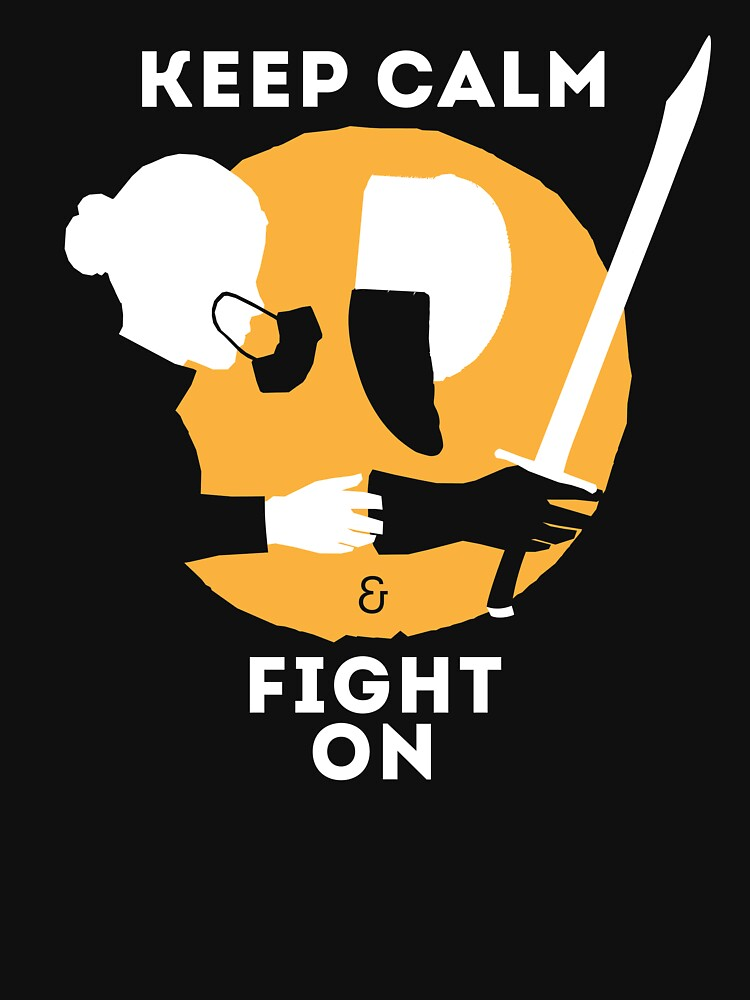 Keep Calm & Fight On by ArteDoCombate