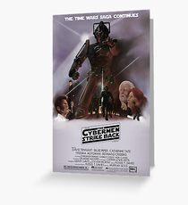 Time Wars - The Cybermen Strike Back Greeting Card