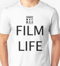 Since Day One - Film Life Unisex T-Shirt