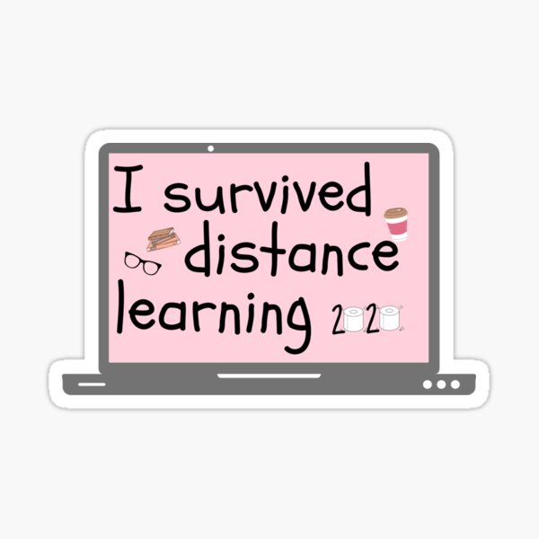 I Survived Distance Learning Sticker