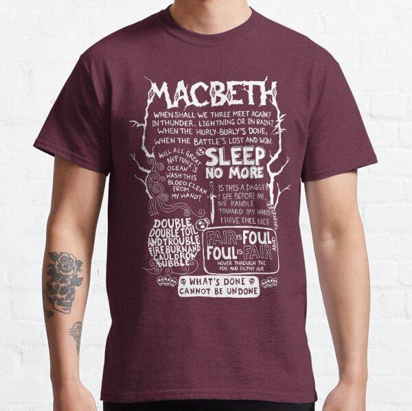 Shakespeare's Macbeth  Classic T-Shirt