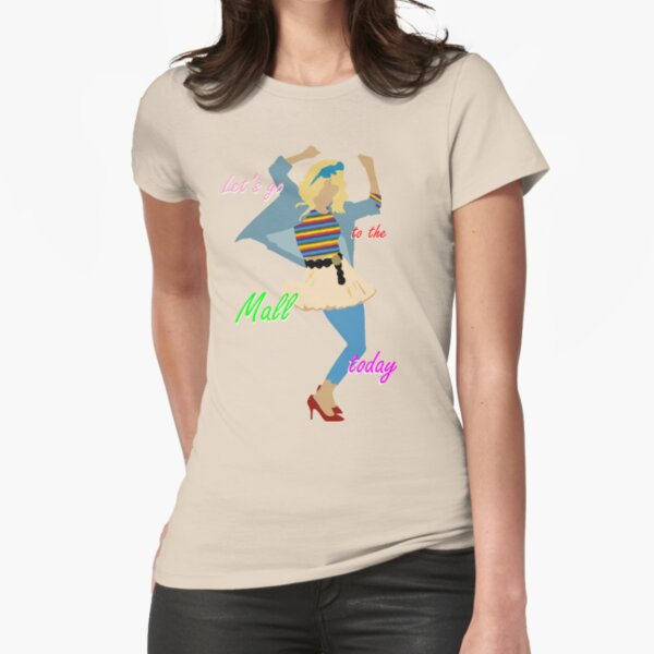 Let's go to the Mall ! :D Fitted T-Shirt