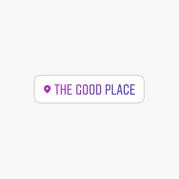 The Good Place location tag Sticker