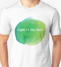 Right In The Feels Shirt T-Shirt