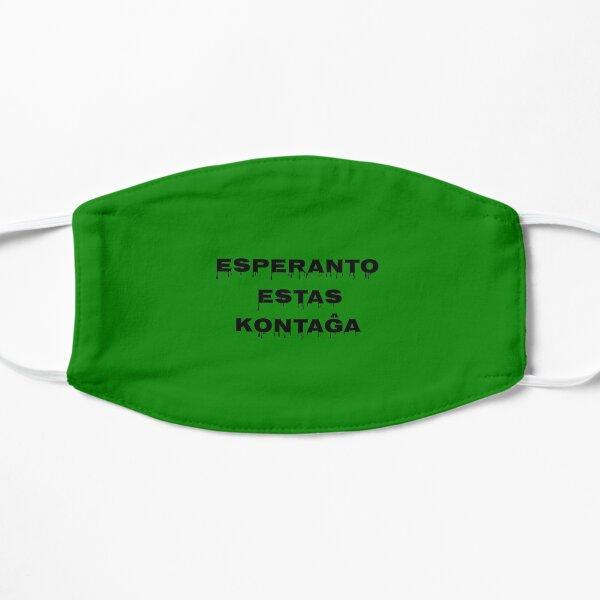 Esperanto is Contagious Flat Mask