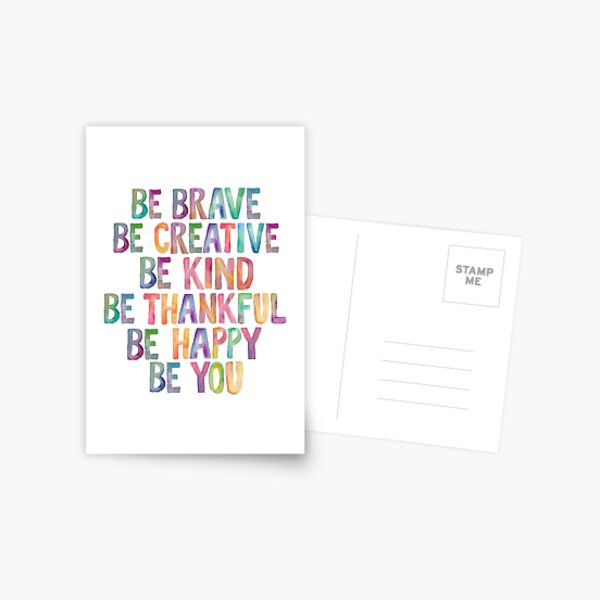 Be Brave Be Creative Be Kind Be Thankful Be Happy Be You Postcard