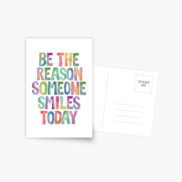 Be The Reason Someone Smiles Today Postcard