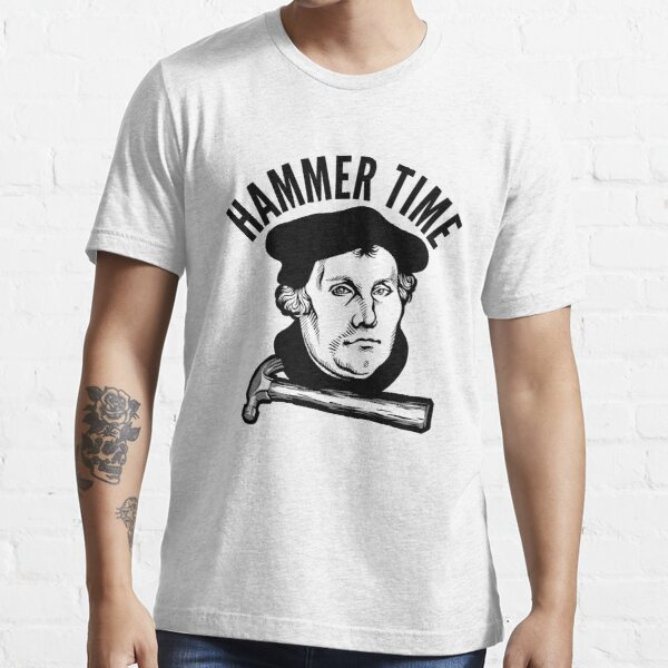 Martin Luther - Hammer Time Essential T-Shirt