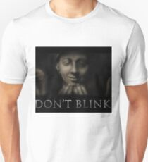 Don't Blink T-Shirt
