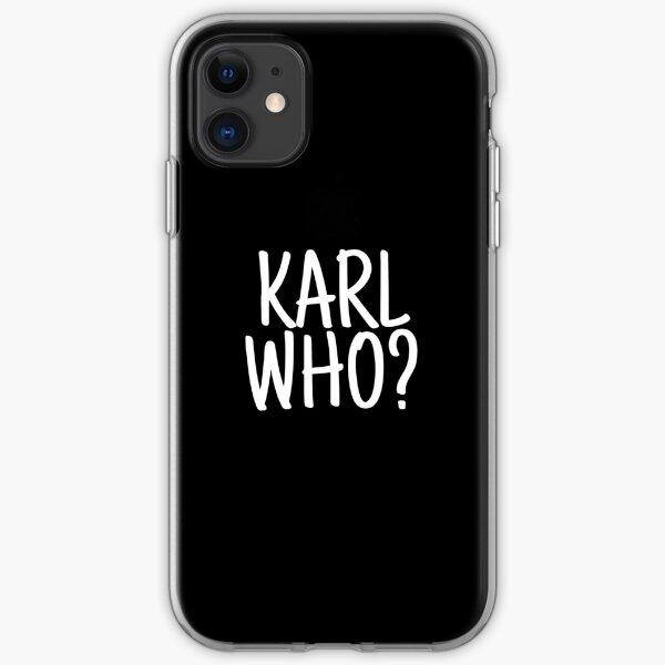 Karl who? karl lagerfeld iPhone Soft Case