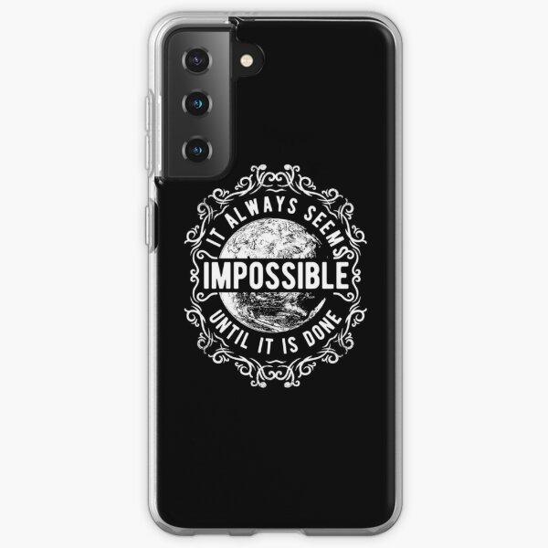 Always-Seems-Impossible Samsung Galaxy Soft Case