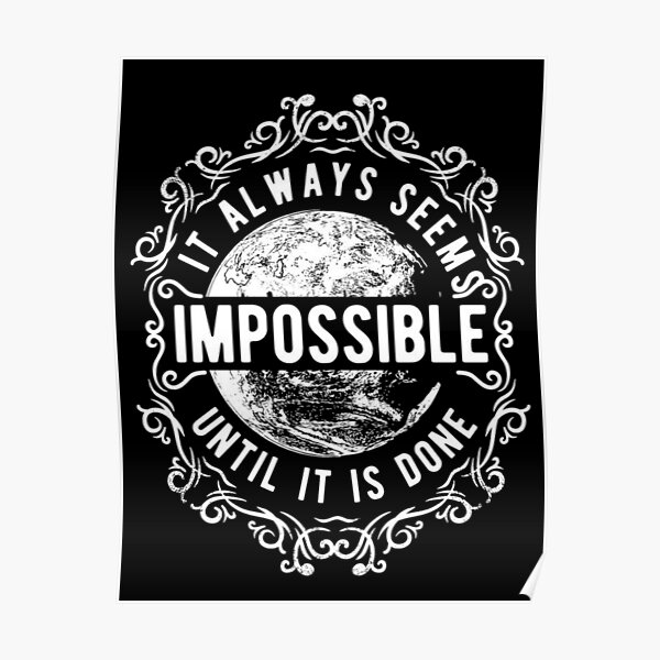 Always-Seems-Impossible Poster